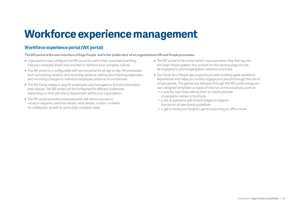 Workforce experience management