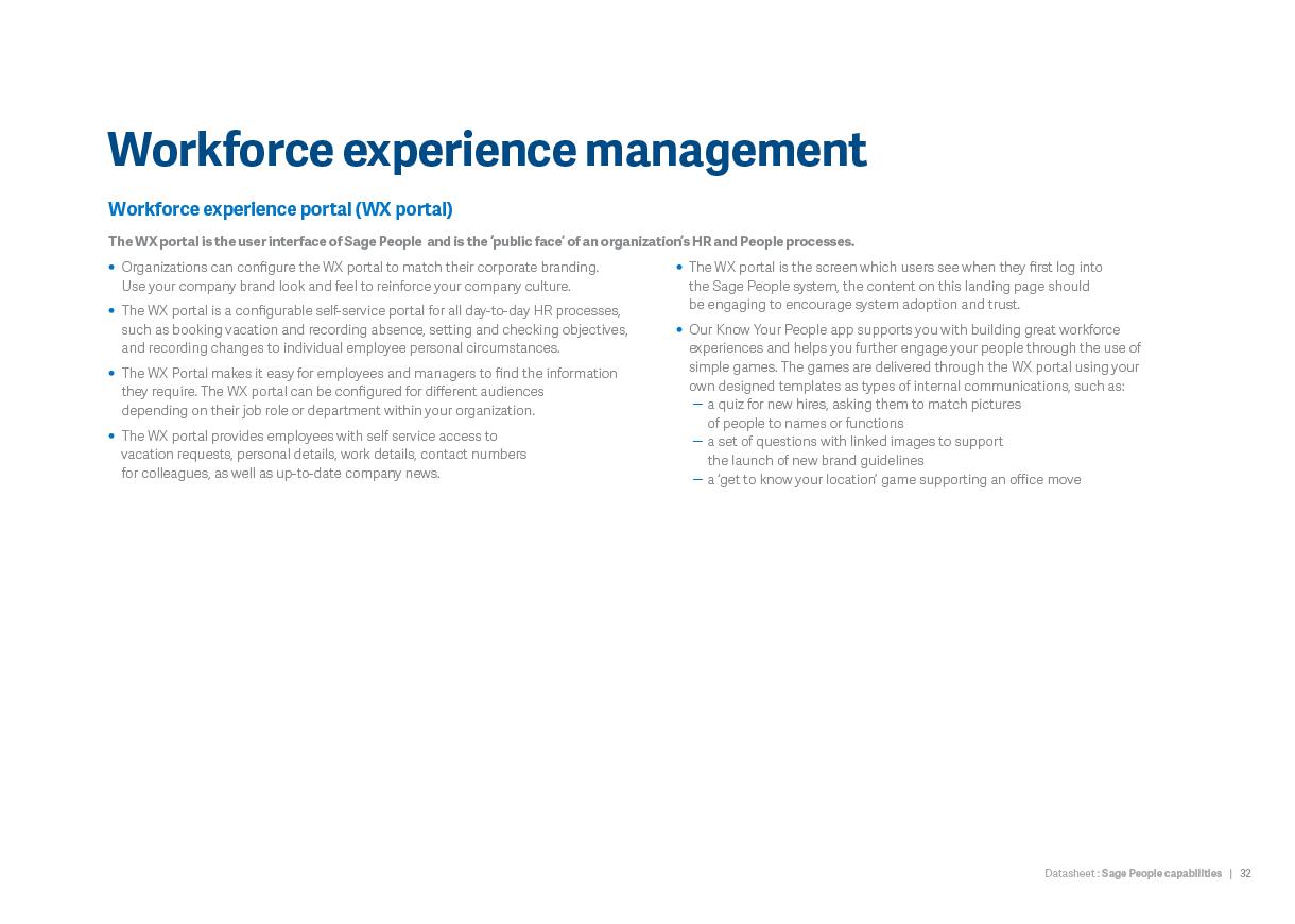 Workforce experience management